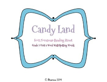 Candy Land - Scott Foresman Reading Street Unit 5