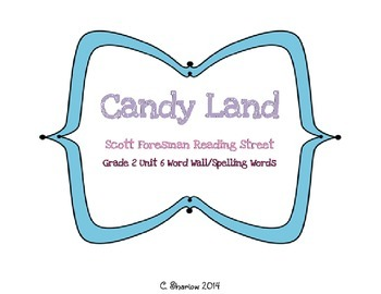 Candy Land - Scott Foresman Reading Street Unit 6