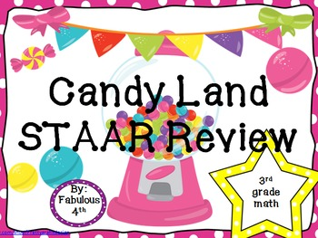 Candy Land STAAR Review- 3rd Grade Math