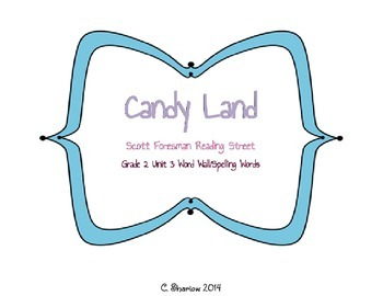 Candy Land - Scott Foresman Reading Street Unit 3