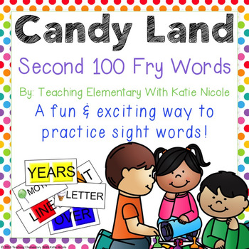 Sight Word Candy Land *Second 100 Fry Words*