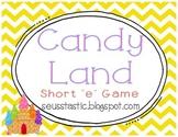 "Candy Land Short ""E"" Game"