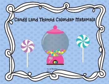 Candy Land Themed Calendar Materials