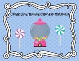 Candy Land Themed Calendar Materials
