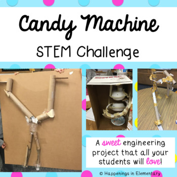 Candy Machine STEM Challenge