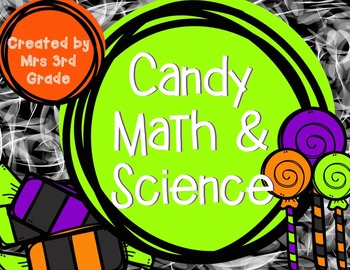 Candy Math & Science