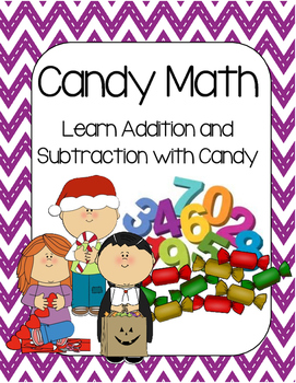 Addition, Subtraction, and Number Sense Printables using Candy