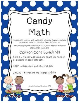 Candy Math ~ K.MD.B.3   1.MD.C.4   2.MD.D.10