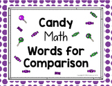 Candy Math: Words of Comparison (none, some, many, one, al