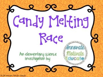 Candy Melting Race: an Elementary Science Experiment with