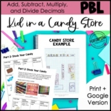 5th Grade Math Project Based Learning Distance Learning | Candy Store