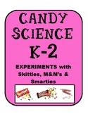 Candy Science Experiments (3) designed for K-2; Stem; Scientific Method; Inquiry