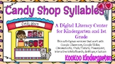 Candy Shop Syllables-A Digital Literacy Center (Compatible