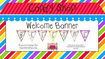 Candy Shop Themed Welcome Banner
