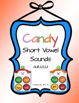 Short Vowel Sounds - Literacy Center