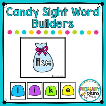 Candy Sight Word Builders