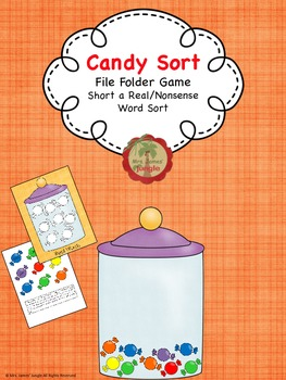 Candy Sort Short a Real / Nonsense Word Sort File Folder Game