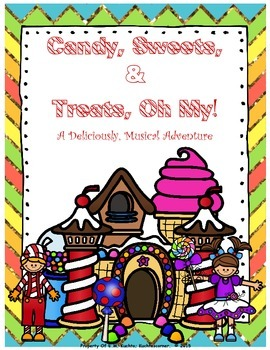 Candy, Sweets, & Treats, OH MY! (Original Script for Eleme