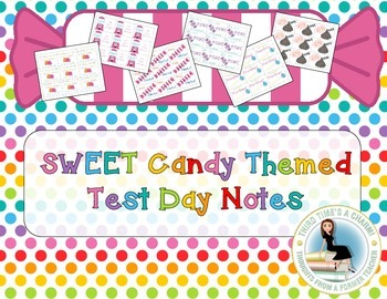 Candy Testing Notes: Daily Encouragement for Standardized Testing