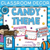 Candy Theme - Classroom Decor