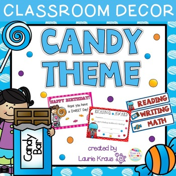 Candy Theme - Classroom Decor