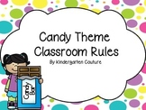Candy Theme Classroom Rules