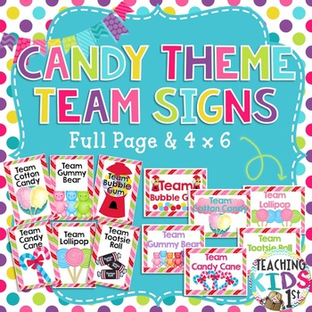 Candy Theme Team Signs (6 signs- 2 sizes)