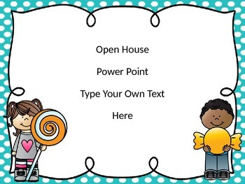 Candy Theme Open House Power Point