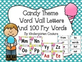 Candy Theme Word Wall Letters and 100 Fry Words