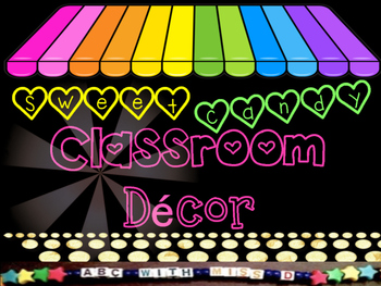 Candy Themed Classroom Decor- Back to School in Sweet Style!