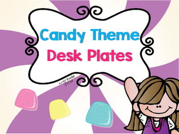 Candy Themed Desk Plates