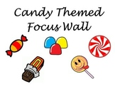 Candy Themed Focus Wall