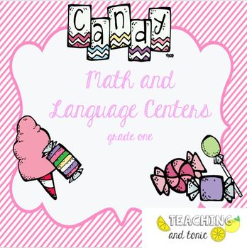 Candy Themed Grade One Math and Language Centers