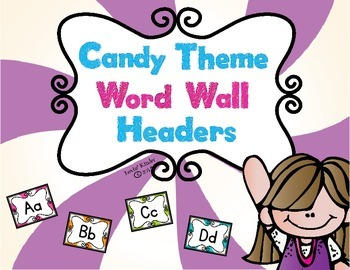 Candy Themed Word Wall Headers