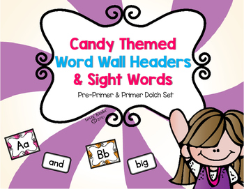 Candy Themed Word Wall Headers and Sight Word Cards