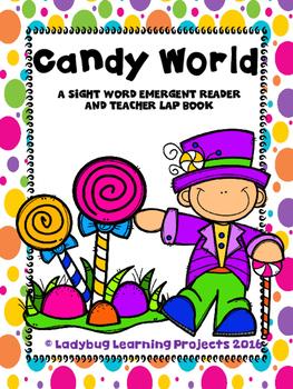 Candy World  (A Sight Word Emergent Reader)