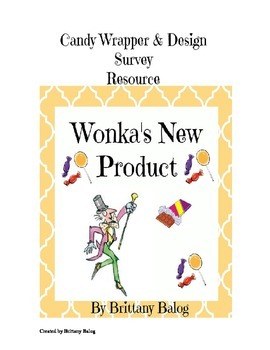 Wonka's New Product - Candy Wrapper Design Survey