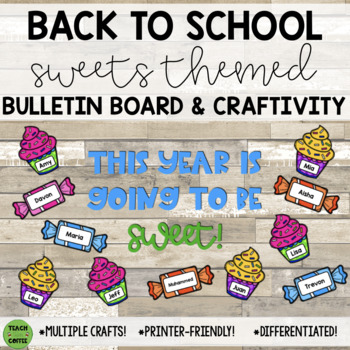 Candy and Cupcakes Back to School Bulletin Board and Writing Craft