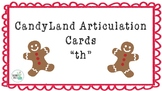 "CandyLand Articulation Cards ""th"" Words"