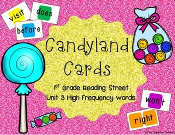 Candyland Cards - Unit 3 Sight Words (1st Grade Reading Street)