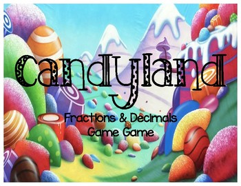 Candyland Fractions & Decimals Game