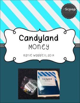Candyland Money
