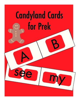 Candyland cards for prek (alphabet and a few first sight words)