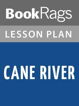 Cane River Lesson Plans
