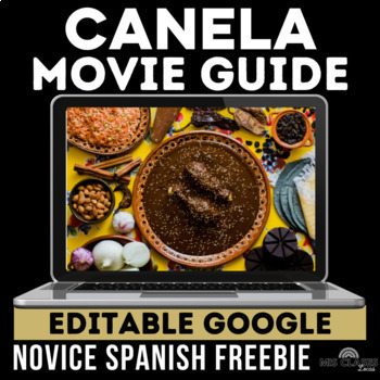 Movie Guide: Canela for Novice Spanish Class