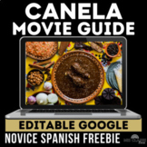 Movie Guide: Canela for Novice Spanish Class #COVID19WL