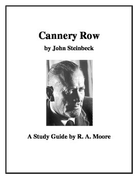 """""""Cannery Row"""" by John Steinbeck: A Study Guide"""