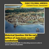 Cannibalism at Jamestown? Corroborating Primary and Secondary Source Activity
