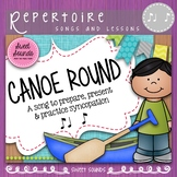 Canoe Round Prepare, Present, and Rhythm Practice Syncopation