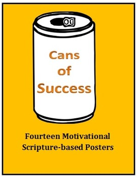 Cans of Success- Fourteen Motivational, Scripture-based Posters